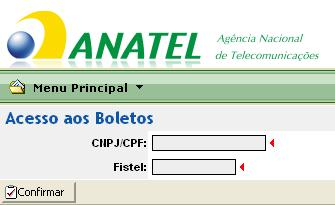 Informe o seu numero de CPF e os 11 dígitos do seu FISTEL (Atenção!! Digite somente os números, nada de pontos, etc...). Depois clique em Confirmar.